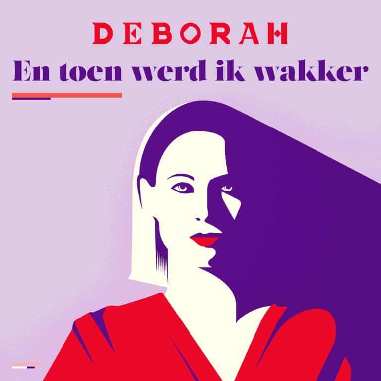 Deborah podcast en toen werd ik wakker